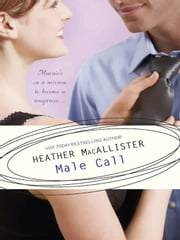 Male Call ebook by Heather MacAllister