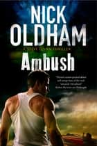 Ambush ebook by Nick Oldham