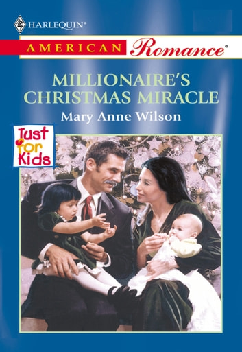 Millionaire's Christmas Miracle eBook by Mary Anne Wilson