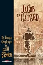 Jacob le cafard eBook by Will Eisner