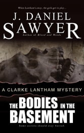 The Bodies in the Basement ebook by J. Daniel Sawyer