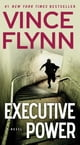 Executive Power ebook by Vince Flynn
