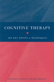 Cognitive Therapy ebook by Neenan, Michael