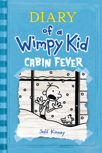 Cabin Fever - Diary of a Wimpy Kid ebook by Jeff Kinney