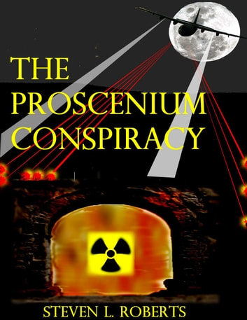 The Proscenium Conspiracy (Roger Murphy Part 1) ebook by Steven Roberts