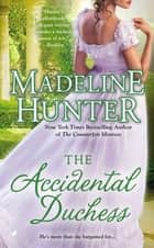 The Accidental Duchess ebook by