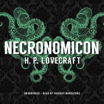 Necronomicon audiobook by H. P. Lovecraft