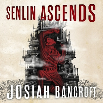 Senlin Ascends - Book One of the Books of Babel audiobook by Josiah Bancroft