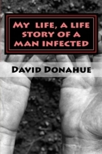 My Name is Dave I have AIDS ebook by Dave Donahue