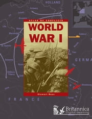 World War I ebook by Stewart Ross,Britannica Digital Learning