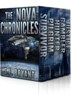 The Nova Chronicles - Books 1-5 eBook par S.J. Bryant
