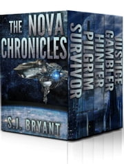 The Nova Chronicles - Books 1-5 ebook by S.J. Bryant