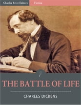 The Battle of Life (Illustrated) ebook by Charles Dickens