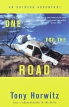 One for the Road ebook by Tony Horwitz