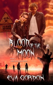 Blood of the Moon ebook by Eva  Gordon