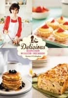 Delicious: Recipes from My Gluten-Free Bakery ebook by Denise O'Callaghan
