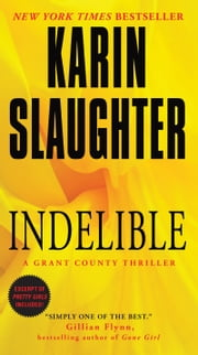 Indelible ebook by Karin Slaughter