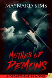 Mother of Demons ebook by Maynard Sims