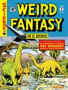 The EC Archives: Weird Fantasy Volume 3 ebook by Bill Gaines, Al Feldstein, Al Feldstein,...