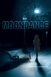 Moondance ebook by Stephen Lawrence