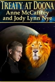 Treaty at Doona ebook by Anne McCaffrey,Jody Lynn Nye