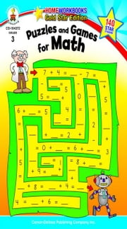 Puzzles and Games for Math, Grade 3 ebook by Publishing, Carson-Dellosa