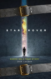 The Star Rover ebook by Jack London