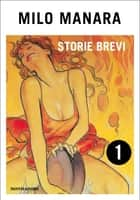 Storie brevi (1) ebook by Milo Manara