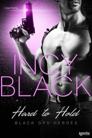 Hard to Hold ebook by Incy Black