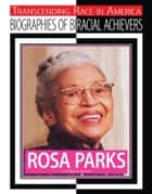 Rosa Parks - Civil Rights Activist ebook by Chuck Bednar