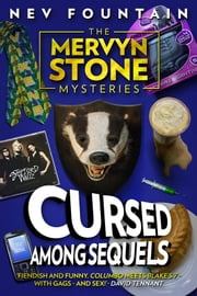 Cursed Among Sequels (The Mervyn Stone Mysteries #3) ebook by Nev Fountain