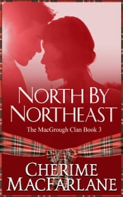 North By Northeast ebook by Cherime MacFarlane