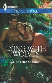 Lying with Wolves ebook by Cynthia Cooke