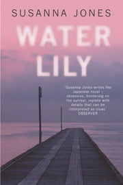 Water Lily ebook by Susanna Jones