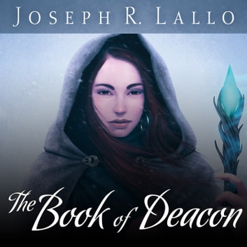 The Book of Deacon audiobook by Joseph R. Lallo