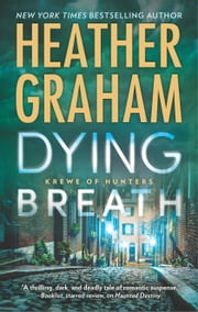 Dying Breath - A Heart-Stopping Novel of Paranormal Romantic Suspense ebook by Heather Graham