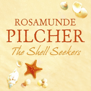 The Shell Seekers audiobook by Rosamunde Pilcher
