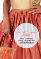 Special Occasion Fabrics ebook by Claire Shaeffer
