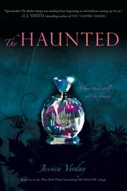 The Haunted ebook by Jessica Verday