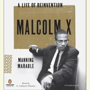 Malcolm X - A Life of Reinvention audiobook by Manning Marable