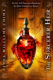 The Sorcerer Heir - The Heir Chronicles, Book 5 ebook by Cinda Williams Chima