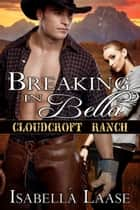 Breaking in Bella ebook by Isabella Laase