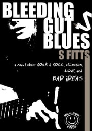 Bleeding Gut Blues ebook by S Fitts