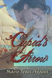 Cupid's Arrow ebook by Mary Jean Adams
