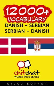 12000+ Vocabulary Danish - Serbian ebook by Gilad Soffer