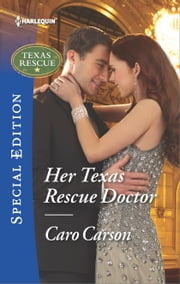 Her Texas Rescue Doctor ebook by Caro Carson