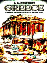 Greece (Illustrations) ebook by J.A. McClymont,John Fulleylove