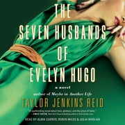 The Seven Husbands of Evelyn Hugo - A Novel audiobook by Taylor Jenkins Reid