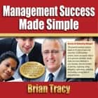 Management Success Made Simple audiobook by