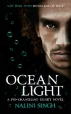 Ocean Light - Book 2 ebook by Nalini Singh